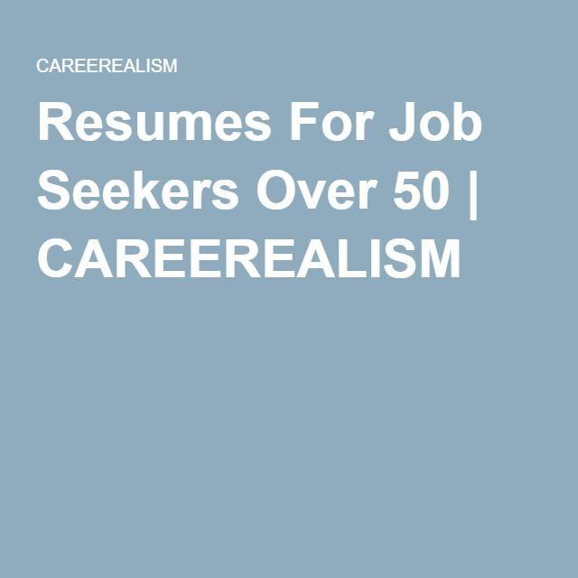 Resumes For Job Seekers Over   Careerealism  Encore Careers