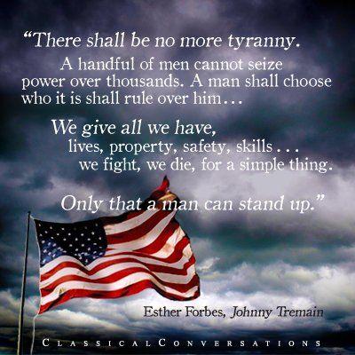 there shall be no more tyranny johnny tremain inspirational johnny tremain