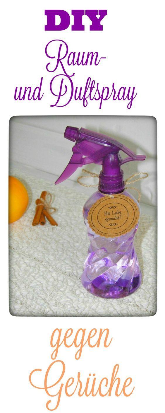 Diy Raum Und Duftspray Gegen Geruche Rezept Spray Duft