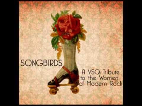 Fidelity Vitamin String Quartets Tribute To Regina Spektor On Records Songbirds A Quartet The Women Of Modern Rock