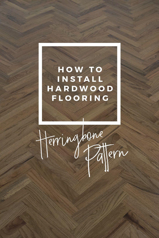 How To Install Herringbone Hardwood Flooring Herringbone Hardwood Floors Herringbone Wood Floor Herringbone Laminate Flooring