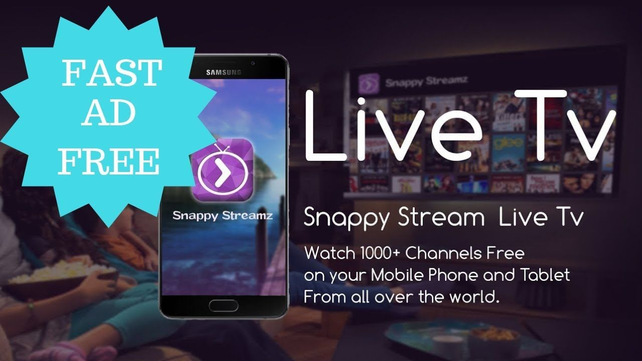 FREE IPTV LIVE SNAPPY STREAMZ APK AD FREE ANDROID 2018