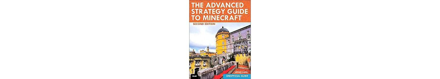 Advanced Strategy Guide to Minecraft (Paperback) (Stephen O