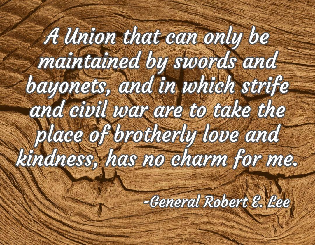 Civil War Quotes Civil War Quotes War Quotes Robert E Lee Quotes
