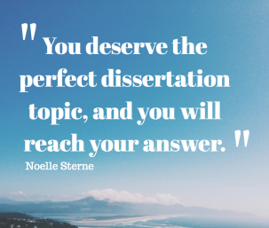 10 Way To Tease Out Your Perfect Dissertation Topic If You Re Beginning Or In The Throe Of May Know From Ot Topics Wedding