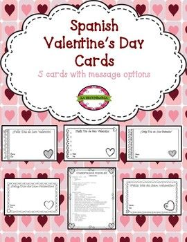 Student Will Enjoy Decorating And Learning Love Romantic Phrases In Spanish Students Will Love The Chance To Make Valen Valentine Day Cards Spanish Valentines