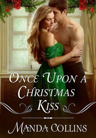 Once Upon A Christmas Kiss By Manda Collins Holiday Romance Books