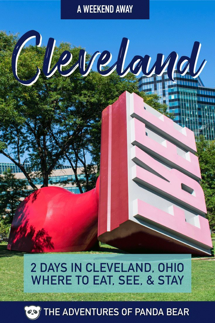Cleveland ohio 2 day weekend itinerary where to eat