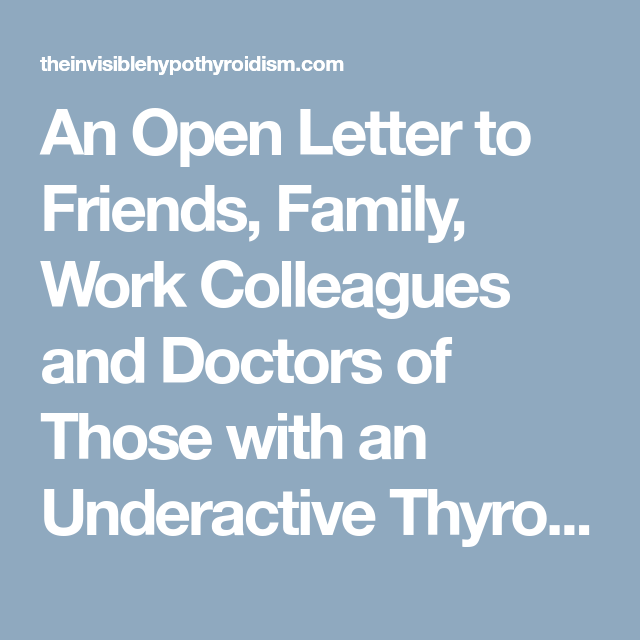 An Open Letter To Friends Family Work Colleagues And Doctors Of