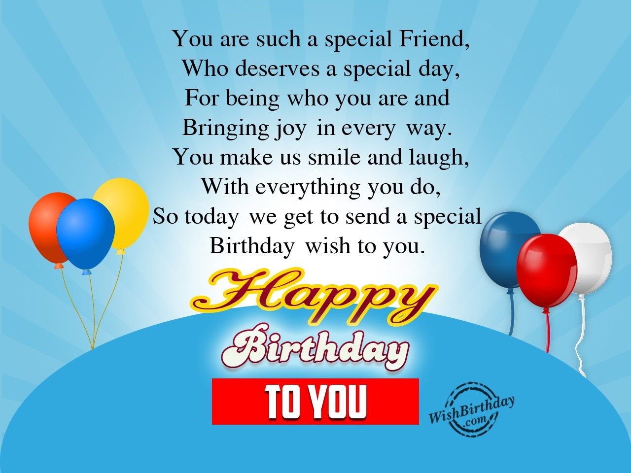 Sending Special wishes To My Dear Friend Wishes for