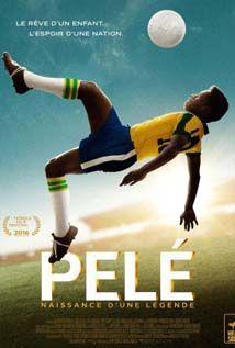 Pelé Naissance D Une Légende Streaming Hd 1080p Gratuit En