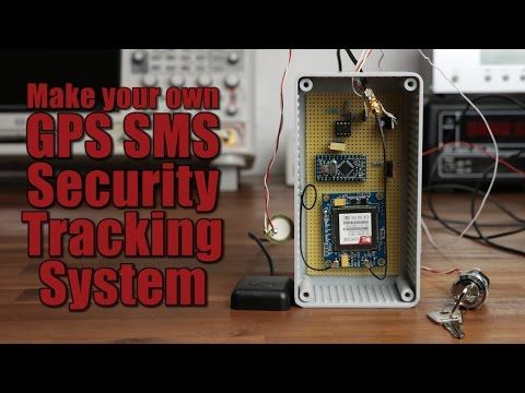 Make Your Own GPS SMS Security Tracking System | Automations