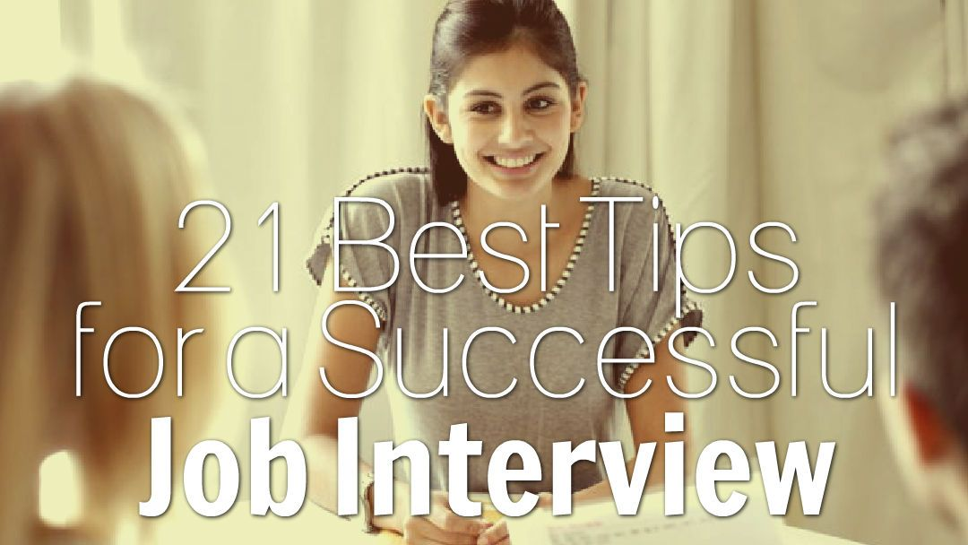 21 Best Job Interview Tips for Job Seekers InterviewTips