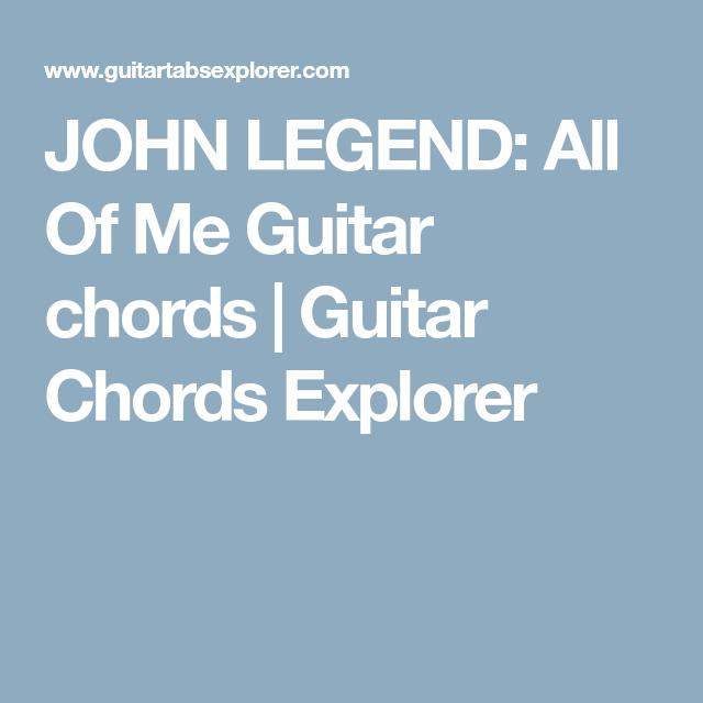 JOHN LEGEND: All Of Me Guitar chords   Guitar Chords Explorer ...