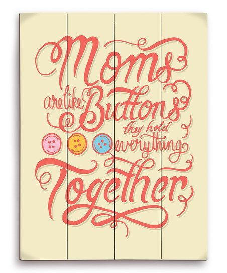 Image Canvas Moms Are Like Buttons Wall Art Zulily Mothers Day