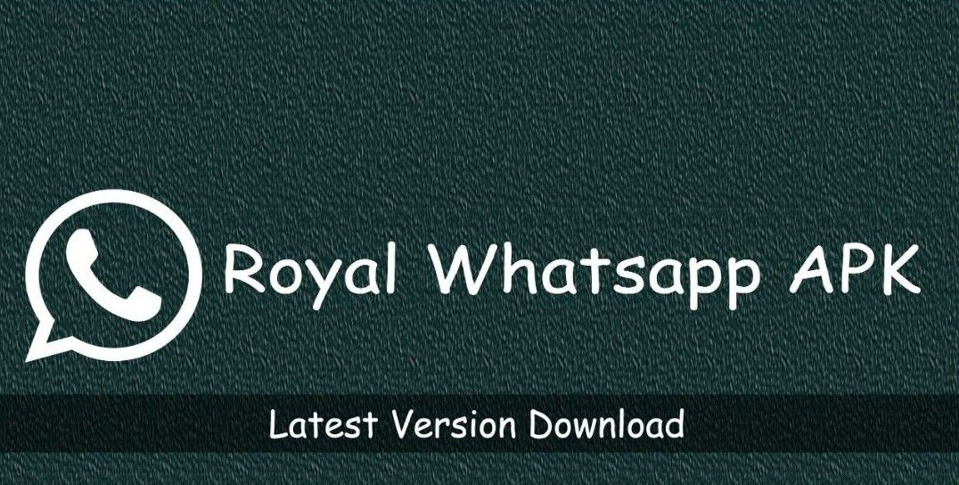 Download Royal Whatsapp Apk The Latest Version For Android Mobile Data Royal Android