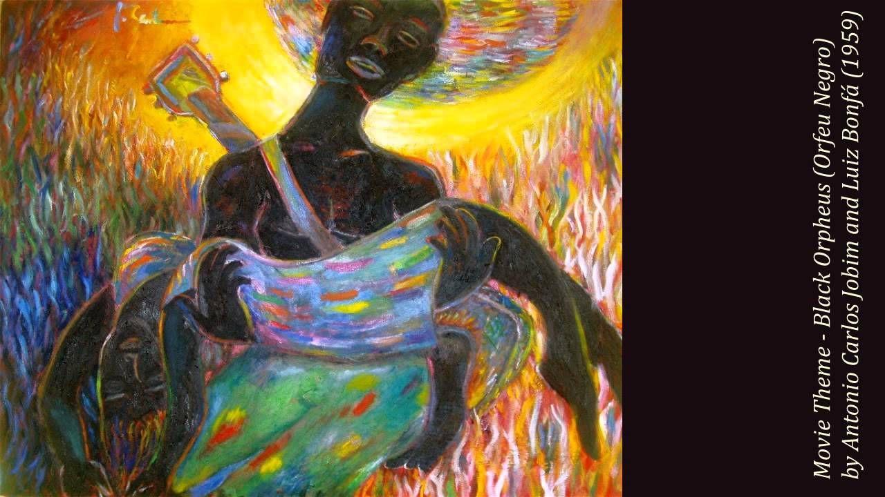 Movie Theme - Black Orpheus (Orfeu Negro) by Antonio Carlos Jobim and Lu...