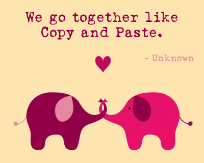 We Go Together Like Copy And Paste Love Cute Quote Couple Relationship Love Quote Morning Love Quotes Love Quotes For Him Love Quotes