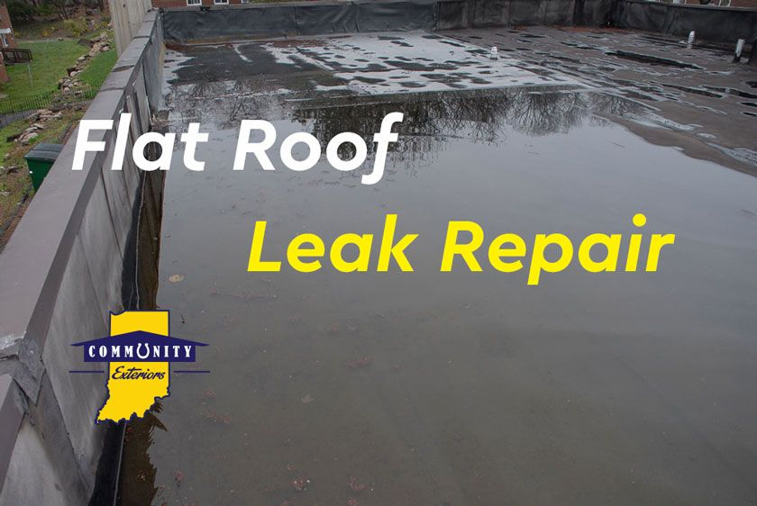 How To Fix A Flat Roof That Is Leaking In 2020 Leaking Flat Roof Roof Leak Repair Leaking Roof