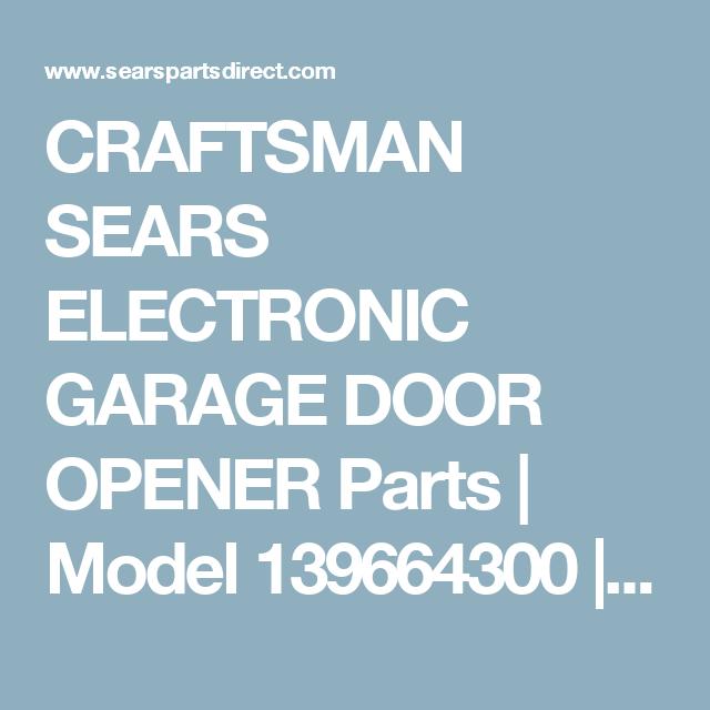 Craftsman Sears Electronic Garage Door Opener Parts Model