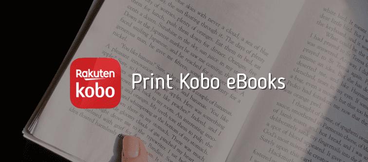 How To Print Kobo Ebook To Pdf Ebook Saved Pages Kobo