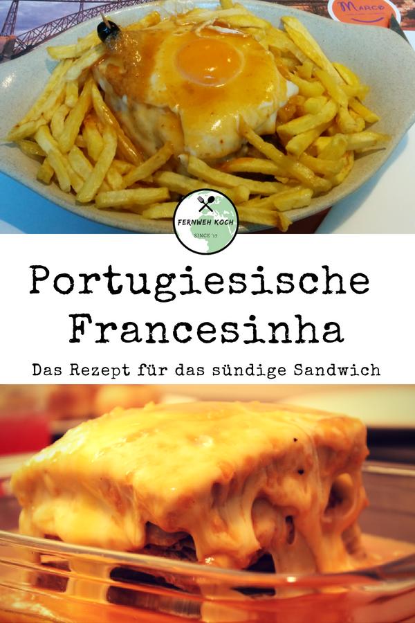 Francesinha Ein Saftig Sundiges Sandwich Rezept Rezepte Essen Portugiesische Rezepte