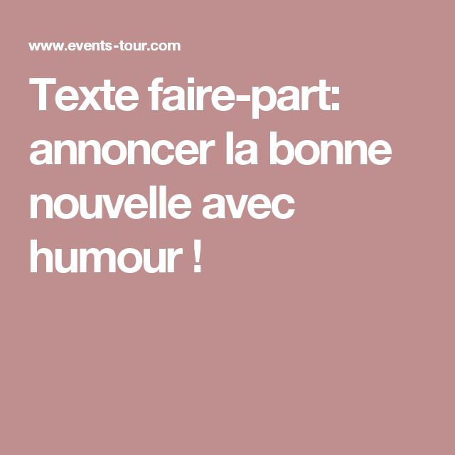 Texte faire part annoncer la bonne nouvelle avec humour mariage champetre pinterest - Texte felicitation mariage humour ...