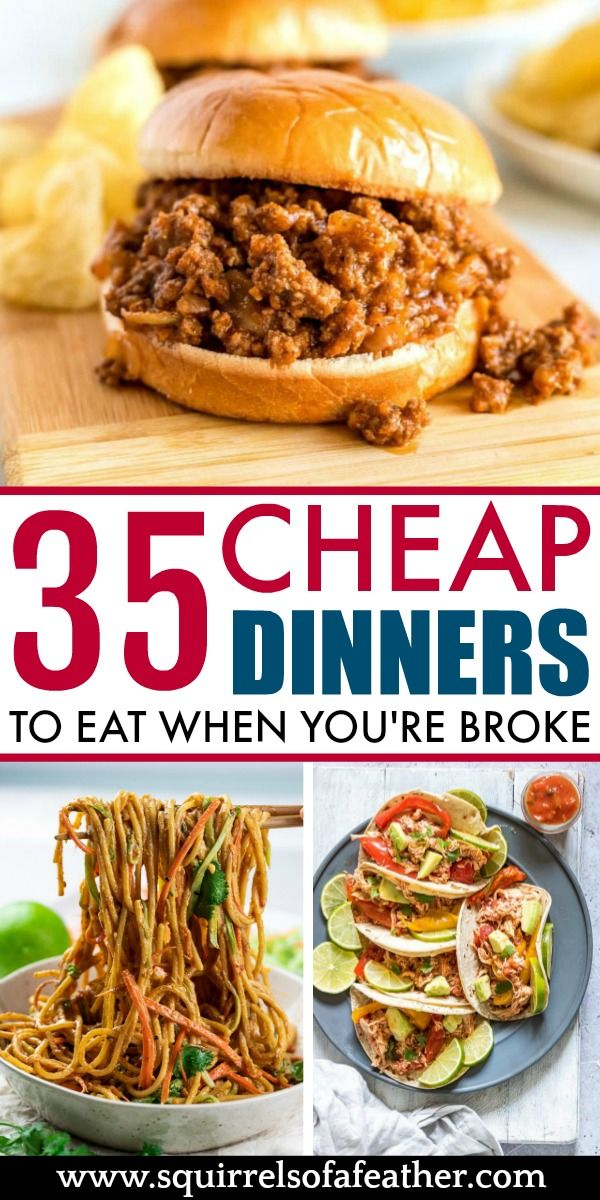 35 Easy Cheap Dinner Ideas to Make Your Mouth AND Wallet Happy!
