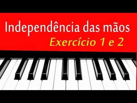 Independencia Das Maos Exercicios Piano E Teclado 1 E 2