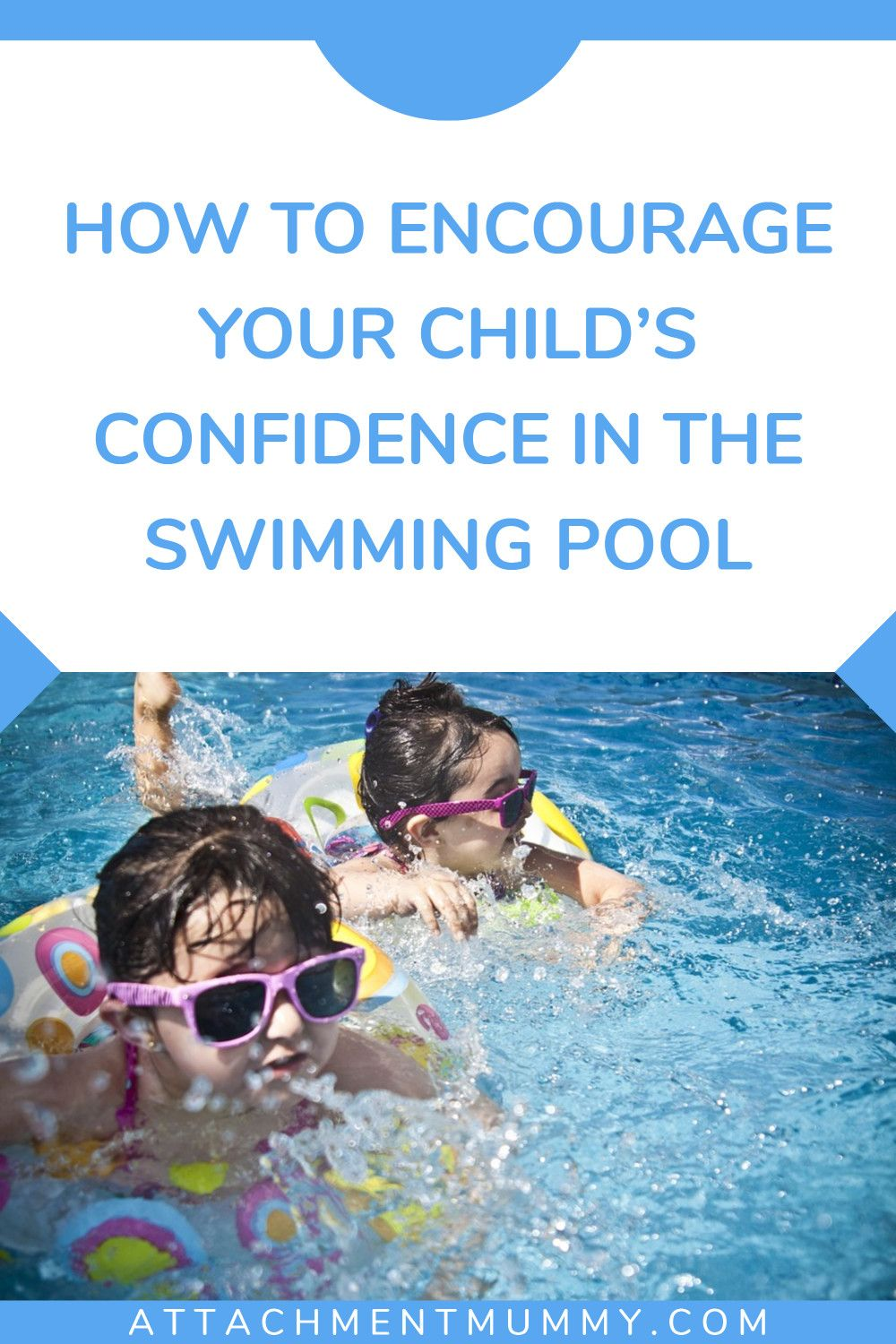 How to encourage your childs confidence in the swimming