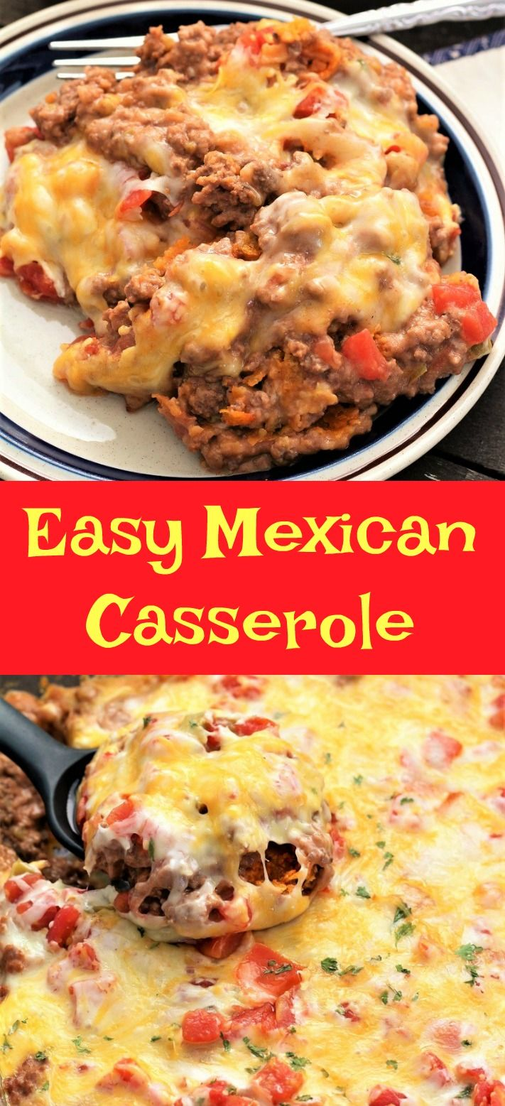 Easy Mexican Casserole #easymexicanfoodrecipes