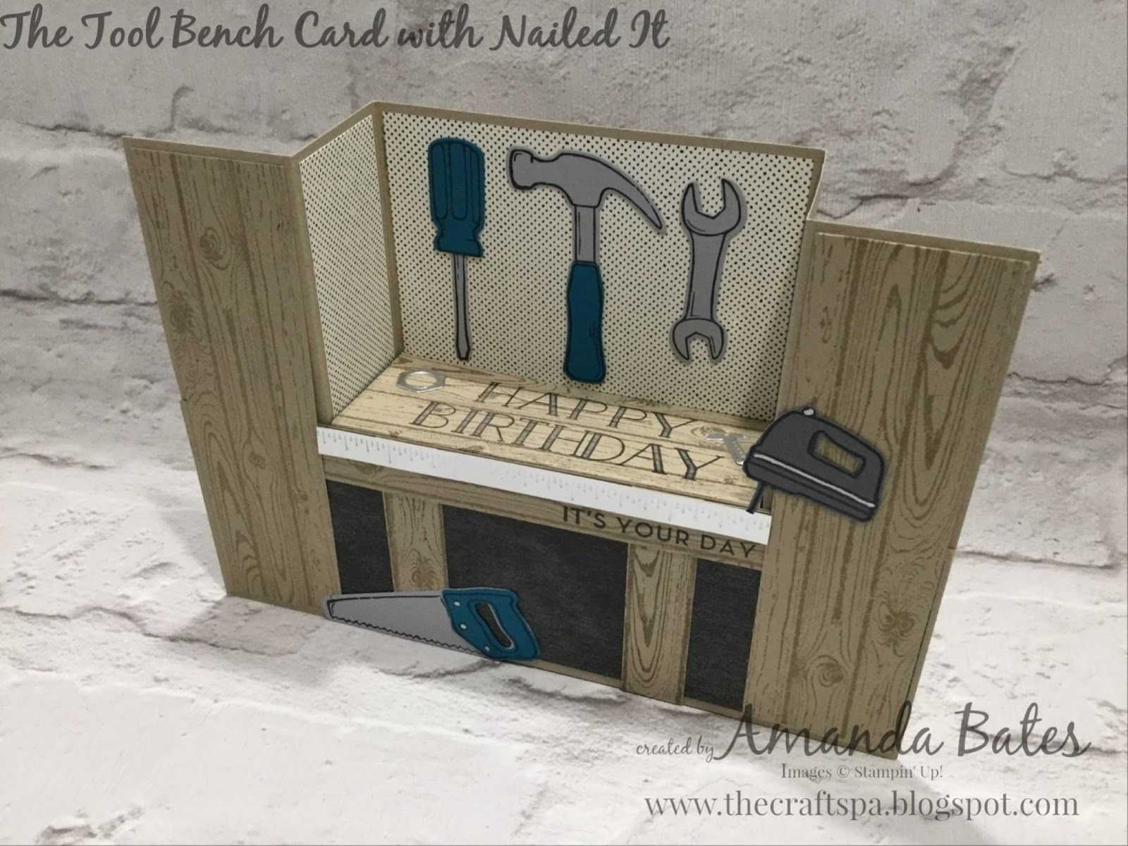 The Tool Bench Bench Fold Card Featuring Nailed It Perfect Mix By Amanda Bates At The Craft Spa Independen Bench Card Birthday Cards For Men Fun Fold Cards