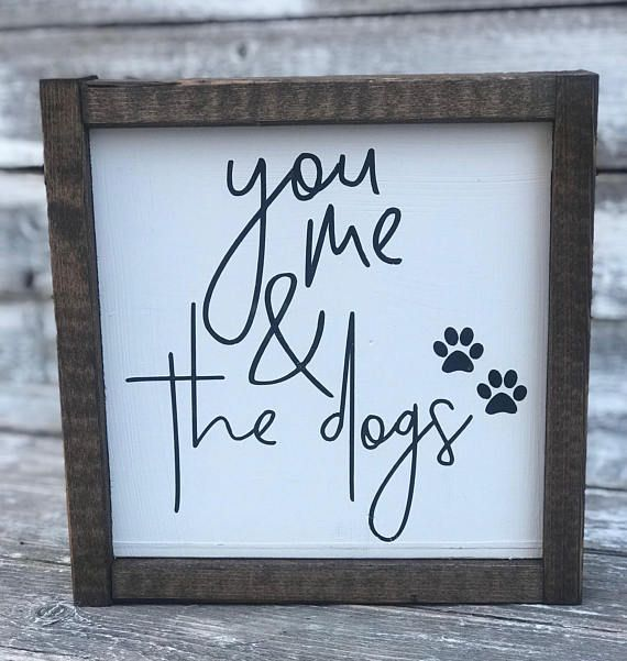 You Me Amp The Dogs Dog Lover You Me And The Dogs Sign