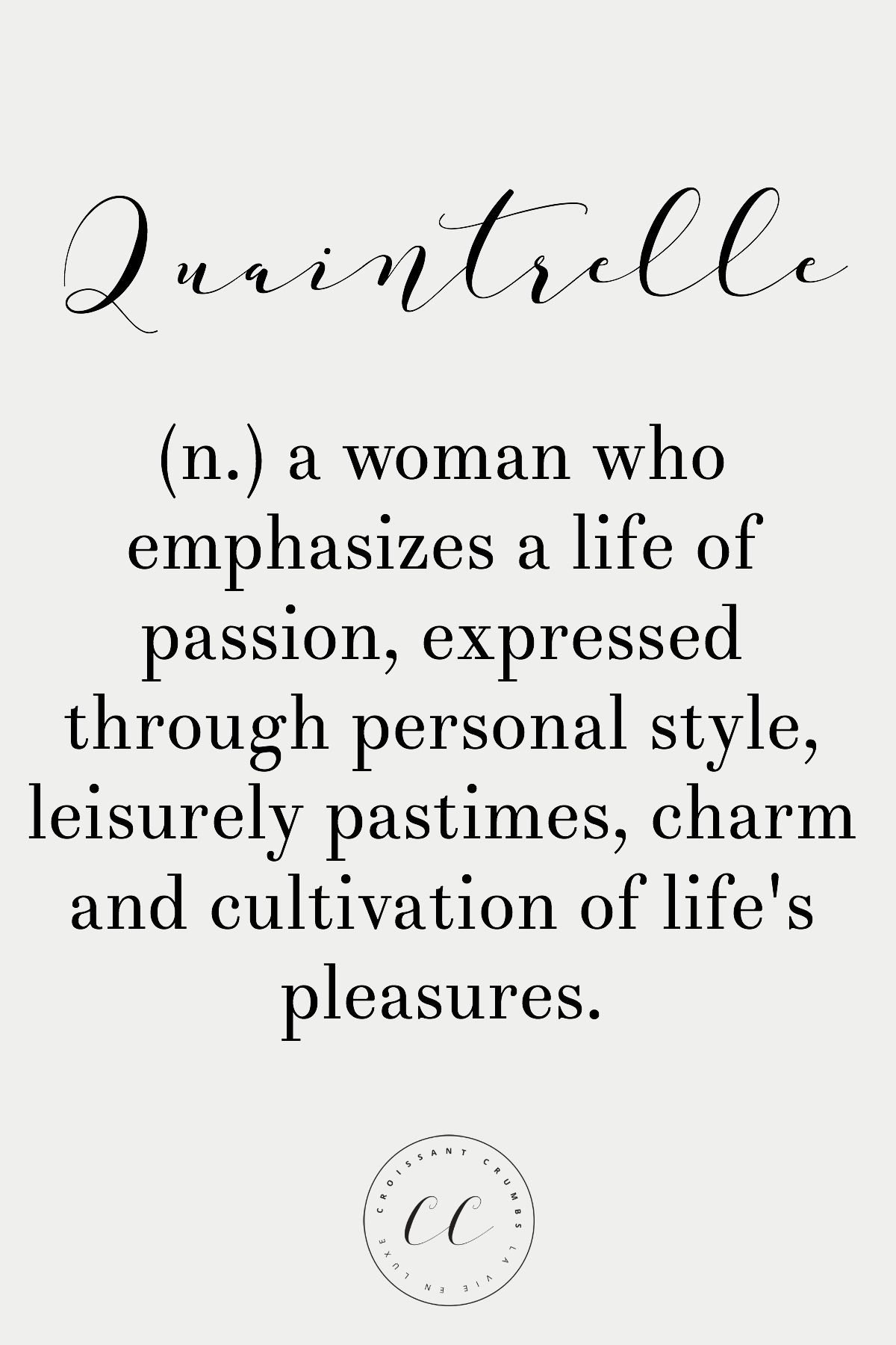 Word Of The Day Quaintrelle Personal Style Life S And Definitions
