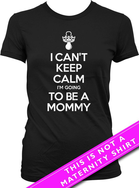 038007ff4603 Pregnancy Announcement Shirt Baby Announcement I Can t Keep Calm I m Going  To Be A Mommy Shirt Mater