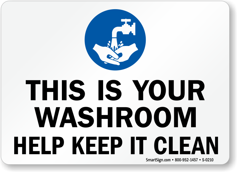 Image Result For Slogan Clean The Washroom Keep It Cleaner Washroom Cleaning