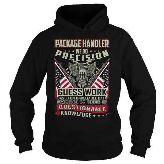 Package Handler Job Title T Shirts, Hoodie Sweatshirts Custom   Package  Handler Job Description