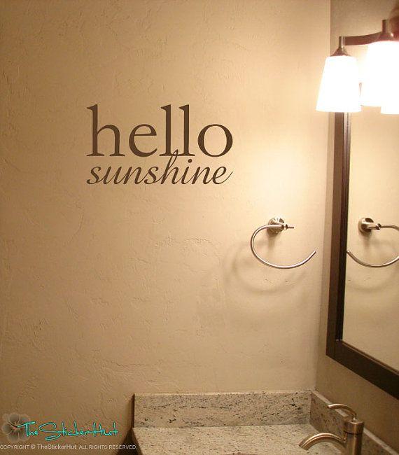 Attrayant Hello Sunshine Quote Vinyl Wall Art Graphics By Thestickerhut, $15.99 |  Master Bath Makeover | Pinterest | Vinyl Wall Art, Walls And Vinyl Wall  Stickers