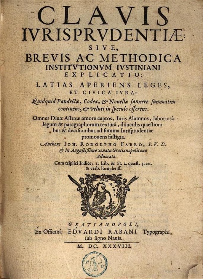 Clavis jurisprudentiae sive brevis ac methodica institutionum