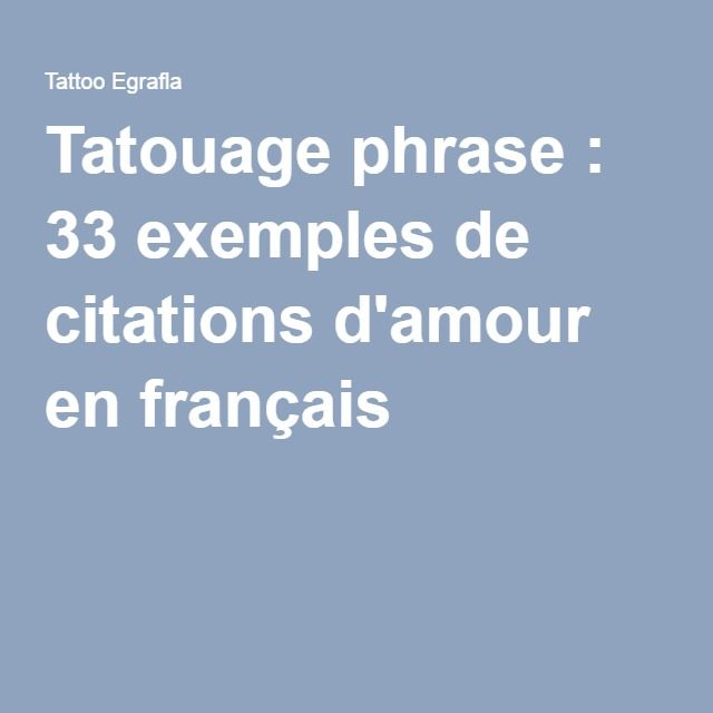 tatouage phrase   33 exemples de citations d u0026 39 amour en fran u00e7ais