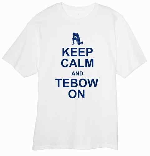 Keep Calm and Tebow on T Shirt New England Patriots Support Tim Tebow Foundation | eBay