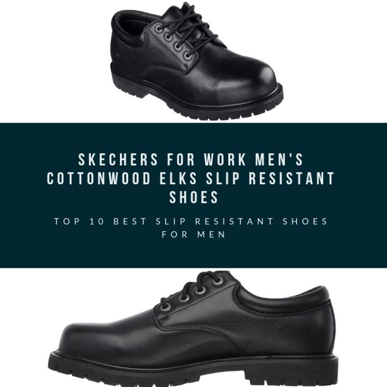 Top 10 Best Slip Resistant Shoes For Men 2019 Best Fashion Nova