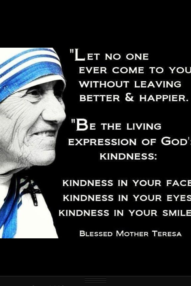Mother Teresa Kindness In Your Smile Faith Les Trois Thereses