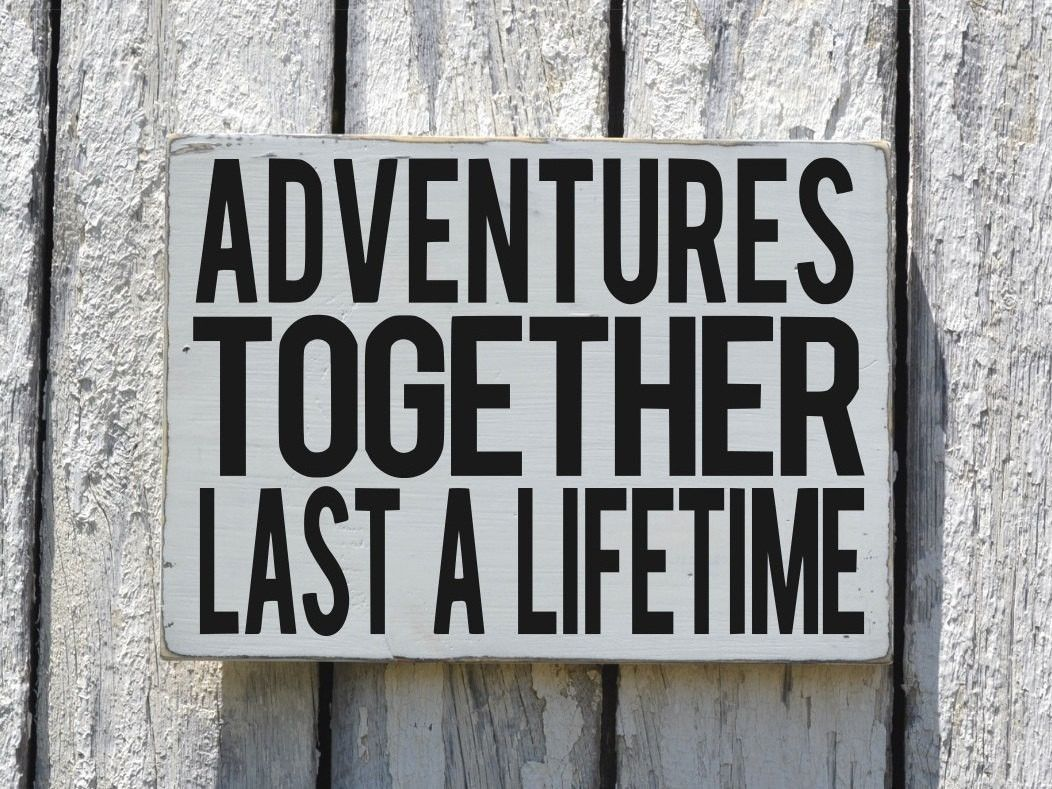 Adventure Quotes: Adventure Quote Wood Sign Painted Family Couple Signs