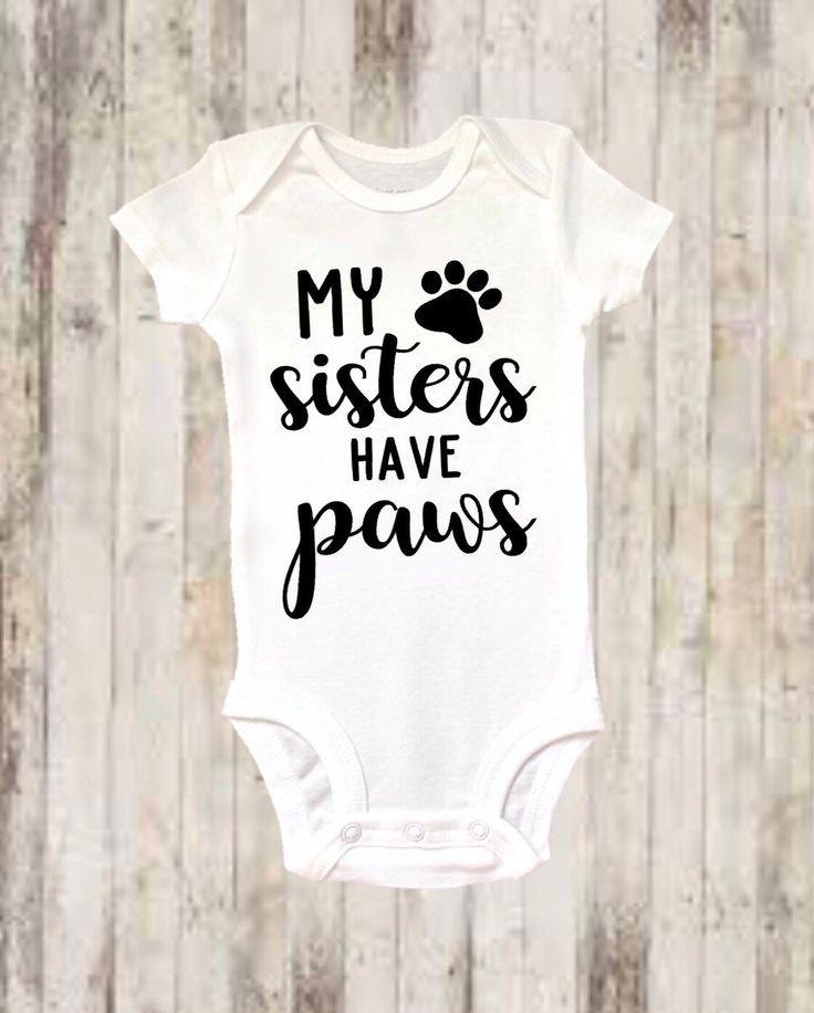 Baby onesie ® , Funny onesie ®, My Sisters Have Paws