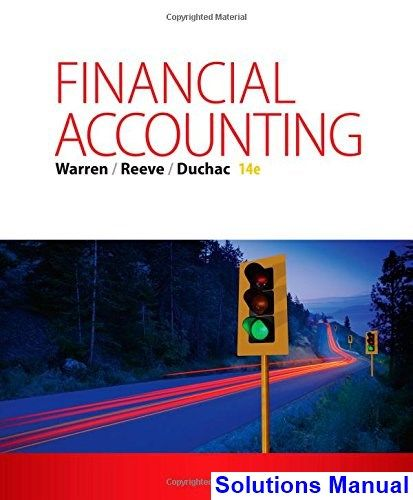 Financial accounting 14th edition warren solutions manual test financial accounting 14th edition warren solutions manual test bank solutions manual exam bank fandeluxe Images