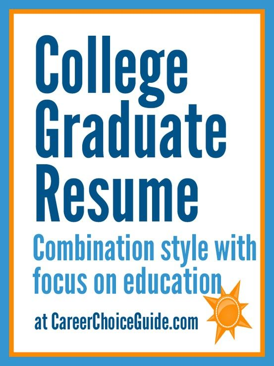 How to write a resume if you are a recent college graduate