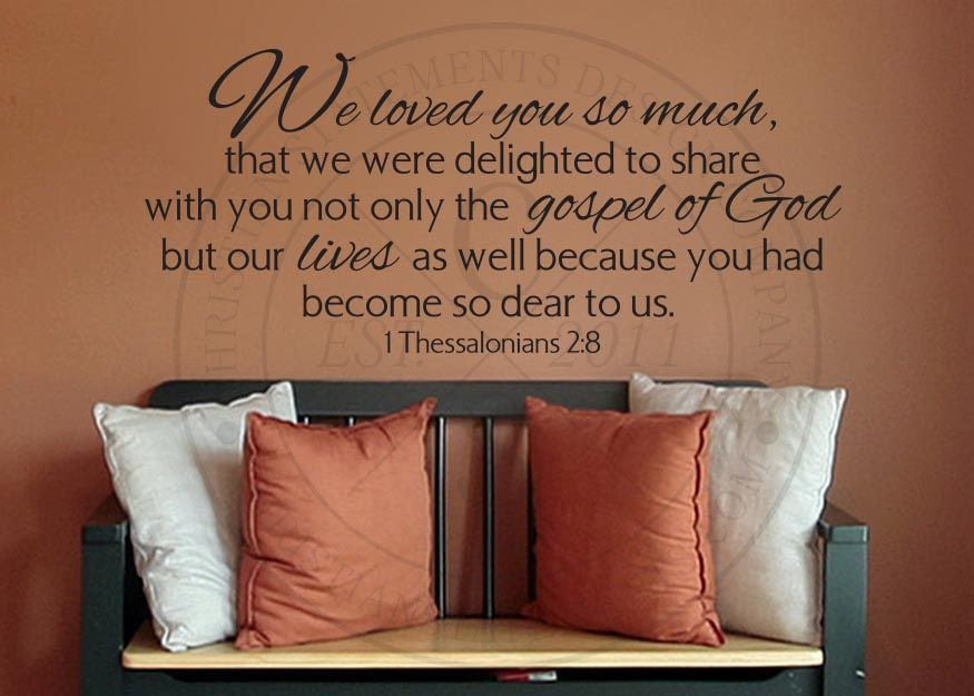 We Loved You So Much Vinyl Wall Statement - 1 Thessalonians 2:8, Vinyl, SCR309