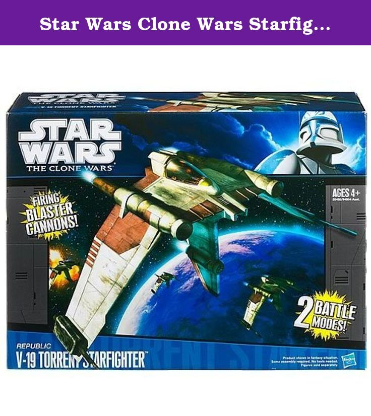 Star Wars Clone Wars Starfighter V 19 Vehicle Fly The Star Wars Clone Wars V 19 Starfighter Vehicle Features Star Wars Clone Wars Starfighter Star Wars Toys