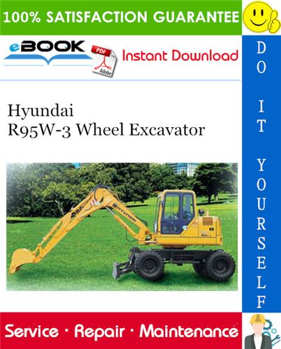 Hyundai R95w 3 Wheel Excavator Service Repair Manual Repair Manuals Excavator Hyundai